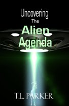 Uncovering the Alien Agenda - UFOs and Alien Abduction