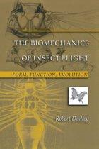 The Biomechanics of Insect Flight