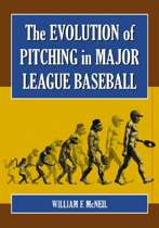 The Evolution of Pitching in Major League Baseball