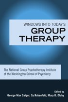 Windows into Today's Group Therapy