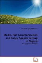 Media, Risk Communication and Policy Agenda Setting in Nigeria