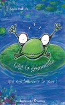 Gigi la grenouille qui voulait voir la mer !
