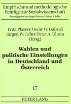 Wahlen Und Politische Einstellungen in Deutschland Und Oesterreich