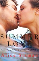 Summer Love (A Young Adult Romance)