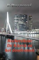 De Klerck - Rechercheur De Klerck en het doodvonnis