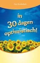 In 30 dagen optimistisch!