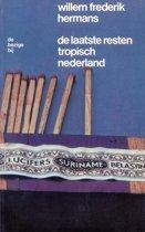 De laatste resten tropisch Nederland