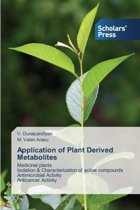 Application of Plant Derived Metabolites