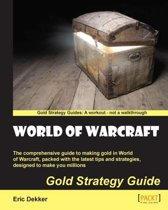 World of Warcraft Gold Strategy Guide