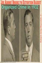 Joe Adonis' Brooklyn Extortion Racket