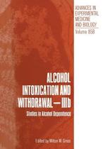 Alcohol Intoxication and Withdrawal - IIIb