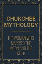 The Woman who married the Moon and the Ke´lẹ
