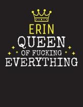 ERIN - Queen Of Fucking Everything