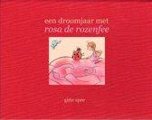 Een droom jaar met Rosa de rozenfee