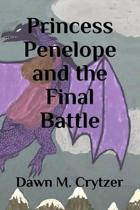 Princess Penelope and the Final Battle