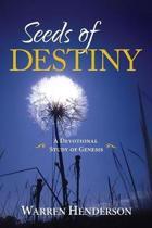 Seeds of Destiny - A Devotional Study of Genesis