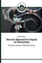 Nermin Bezmen'in Hayat Ve Romanlar