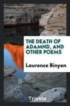 The Death of Adamnd, and Other Poems