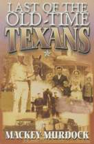 Last of the Old Time Texans