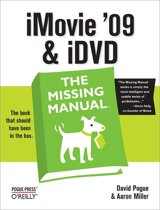 O'Reilly iMovie '09 & iDVD: The Missing Manual