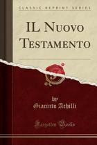 Il Nuovo Testamento (Classic Reprint)