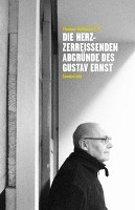 Die herzzerreißenden Abgründe des Gustav Ernst