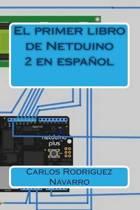 El Primer Libro de Netduino 2 En Espanol
