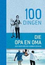 100 dingen die opa en oma een keer moeten hebben gedaan