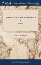 Leonidas. a Poem. the Sixth Edition. of 2; Volume 1