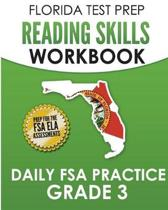Florida Test Prep Reading Skills Workbook Daily FSA Practice Grade 3