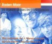 Raden Maar/Leukste Liedjes