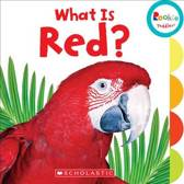 What Is Red? (Rookie Toddler)