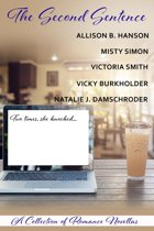 The Second Sentence—A Collection of Romance Novellas
