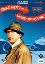 DEAD HEAT ON A MERRY GO ROUND (dvd)
