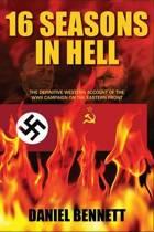 16 Seasons in Hell