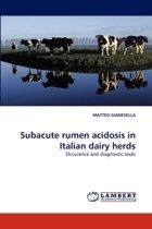 Subacute Rumen Acidosis in Italian Dairy Herds