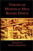 Visions of Heaven & Hell Before Dante