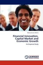 Financial Innovation, Capital Market and Economic Growth