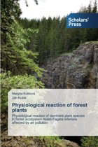 Physiological Reaction of Forest Plants