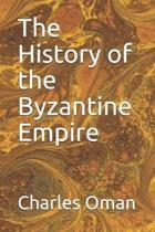 The History of the Byzantine Empire