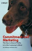 Commitment-Led Marketing
