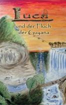 Luca Und Der Fluch Der Guyana