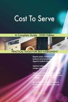 Cost to Serve a Complete Guide - 2020 Edition