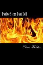 Twelve Steps Past Hell