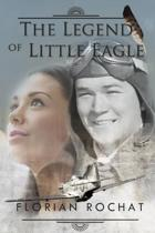 The Legend of Little Eagle