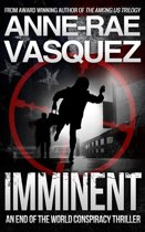 Imminent: a Truth Seekers conspiracy thriller