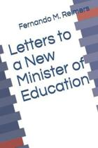 Letters to a New Minister of Education