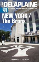 New York / The Bronx: The Delaplaine 2016 Long Weekend Guide