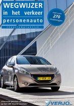 theorieboek Rijbewijs B Wegwijzer in het verkeer personenauto inclusief ruim 270 vragen 40e druk juli 2016