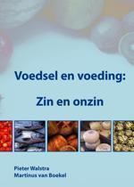 Voedsel En Voeding: Zin En Onzin